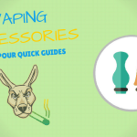 Vaping Accessories - You didnt know you needed