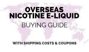 Buying Nicotine E-Liquid Guide