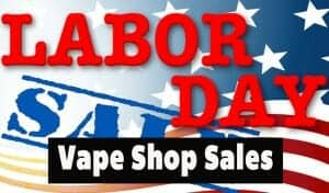 Labor Day Vape Shop Sales