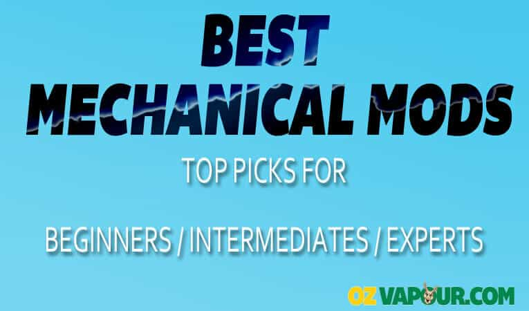 Best Mechanical Mods