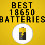 Best 18650 Batteries