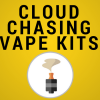Cloud Chasing Vape Kits