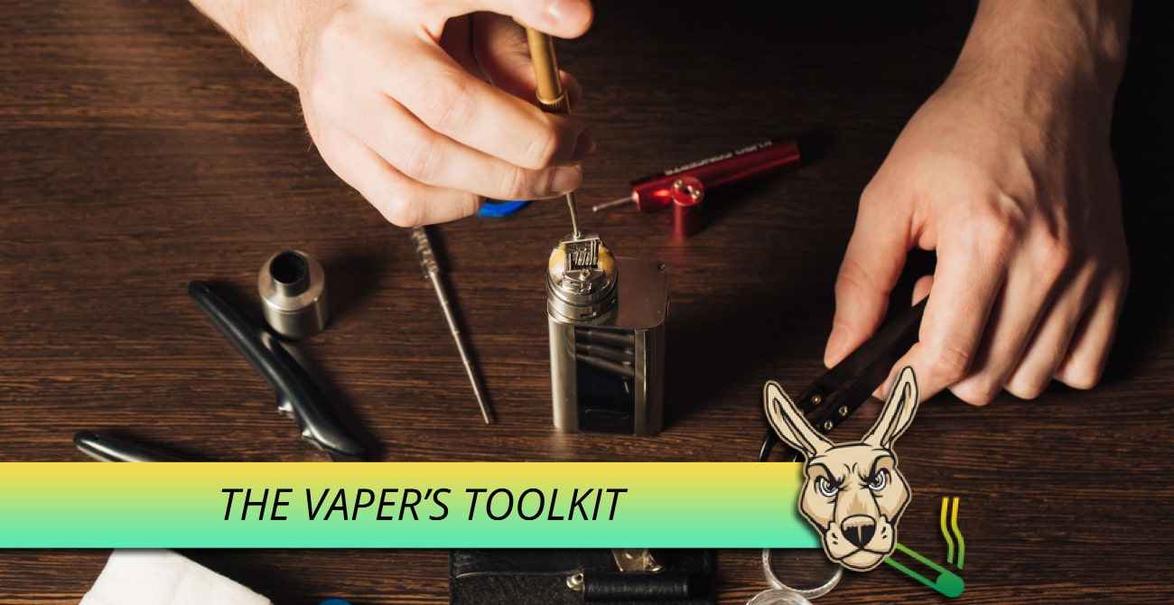 Vapers Toolkit - Items to help you're vape go smoother