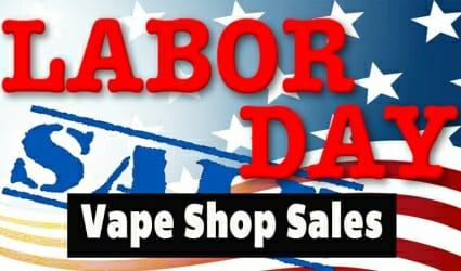 Labor Day Vape Shops Sales – 2018 List